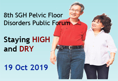 8th SGH Pelvic Floor Disorders Public Forum - Staying High and Dry