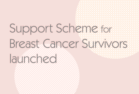 Support scheme for breast cancer survivors launched